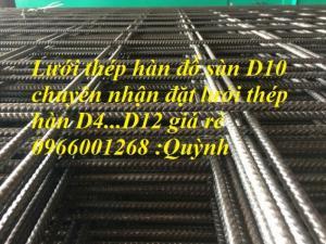Lưới thép hàn D4,D5...D10 a 150x150,200x200 lưới thép hàn xây dựng giá rẻ