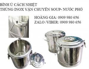 Bán thùng inox cách nhiệt;bình vận chuyện cơm canh; suất ăn công nghiệp; nước phở