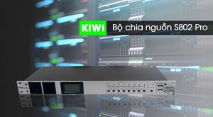 Quản lý nguồn Kiwi S802 Pro chuyên dùng cho dàn Âm thanh