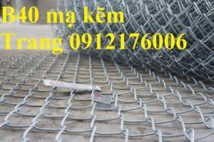 Lưới B40 mạ kẽm hàng luôn sẵn giá tốt tại Hà Nội