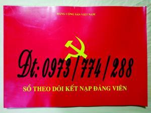 Sổ theo dõi kết nạp đảng viên, giá rẻ - chất lượng - uy tín tại Hà Nội