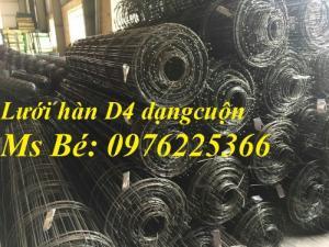 Lưới thép hàn D4 ô 50*50, 100*100, 150*150, 200*200 hàng có sẵn