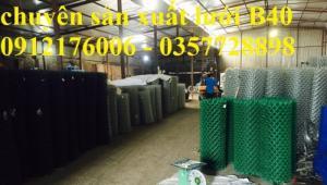 2019-12-12 16:10:34  1  Lưới B40 bọc nhựa hàng luôn sẵn kho 24,000