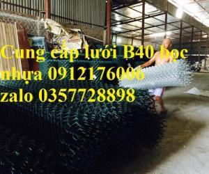 2019-12-12 16:10:34  6  Lưới B40 bọc nhựa hàng luôn sẵn kho 24,000