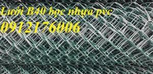 2019-12-12 16:10:34  5  Lưới B40 bọc nhựa hàng luôn sẵn kho 24,000