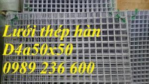 Lưới thép hàn D4a200x200; D4a150x150; D4a100x100 giá rẻ tại Hà Nội