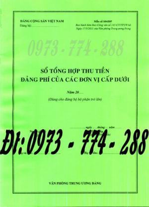 Sổ tổng hợp thu tiền Đảng phí của các đơn vị cấp dưới - Văn phòng trung ương đảng