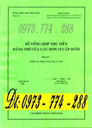 Sổ tổng hợp thu tiền Đảng phí của các đơn vị cấp dưới (Dùng cho Đảng bộ bộ phận trở lên)