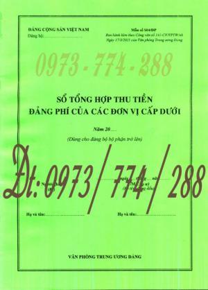 Quyển sổ tổng hợp thu tiền Đảng phí của các đơn vị cấp dưới (Mẫu số S04/ĐP)