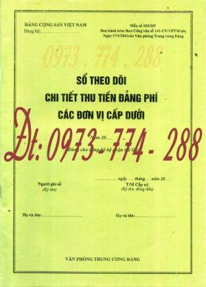 Sổ theo dõi chi tiết thu tiền Đảng phí các đơn vị cấp dưới - Dùng cho Đảng bộ bộ phận trở lên