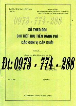 Sổ theo dõi chi tiết thu tiền Đảng phí các đơn vị cấp dưới