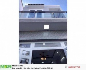 Bán nhà nhà 1 lầu hẻm 4m đường Phú định P16 Q8