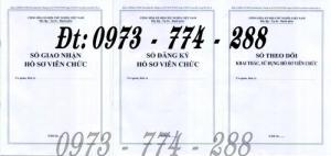 Sổ giao nhận hồ sơ viên chức - Sổ đăng ký hồ sơ viên chức - Sổ theo dõi khai thác, sử dụng hồ sơ viên chức