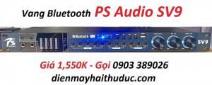 Vang cơ Chống hú PS Audio-SV9 hỗ trợ Bluetooth xa đến 10m