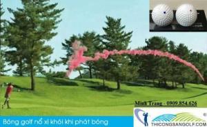 Bóng Golf Nổ Xì Khói Khai Trương