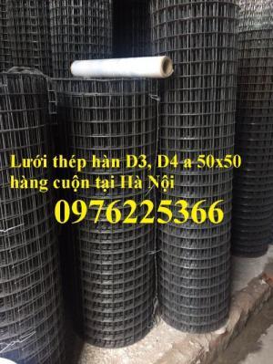 Lưới thép hàn đổ sàn D4a50x50, D4a100x100, D4a150x150, D4a200x200 giá rẻ tại Hà Nội