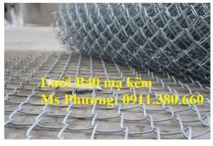 Lưới B40 Mạ Kẽm Giá Tốt Tại Hà Nội, Khổ Lưới 1M, 1.2M, 1.5M, 1.8M, 2M, 2.4M