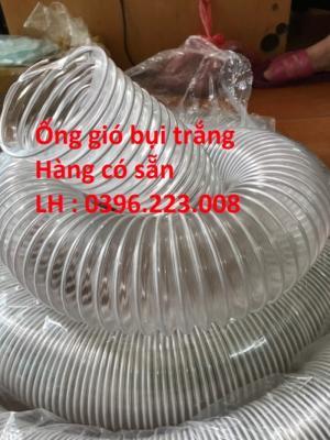 2020-06-05 18:44:03  2  Luôn luôn sẵn hàng phục vụ quý khách -ống gió bụi trắng báo giá tại kho 41,000
