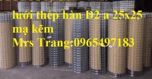 Lưới thép hàn cuộn D2 a 25x25 mm. Hàng mạ kẽm, hàng đen có sẵn