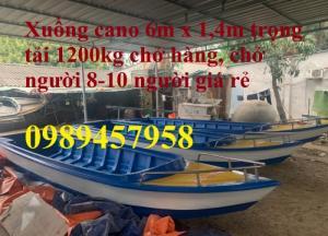 Cano chở 8-10 người 6m trọng tải 1200kg mới 100%