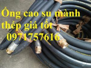 ống cao su bố thép ,ống thủy lực