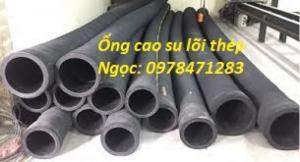Tìm hiểu về ống cao su lõi thép phi 50, phi 60, phi 75, phi 100, phi 150.