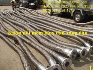 Ống mềm dẫn xăng dầu, khớp nối mềm inox chuyên dùng trong ngành CN xăng dầu