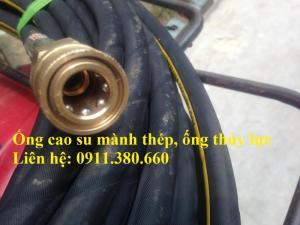 Ống cao su mành thép, ống thủy lực 1 lớp, 2 lớp, 4 lớp mành thép