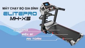 Máy chạy bộ điện đa năng EiltePro MH-X5