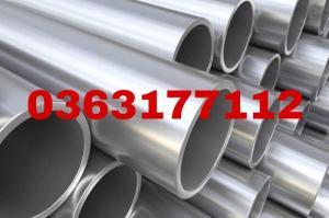 Ống inox 316L, ống thép không gỉ SUS316 hàng loại 1, giá tốt, có chứng chỉ Cq