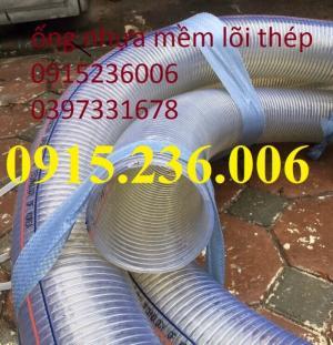 Ống nhựa mềm lõi thép, ống nhựa lõi thép D100, D110, D120, D127, D150, D20ốt