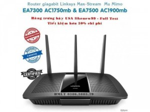 Router Linksys Max-stream mu-mimo wifi gen2 Ea7300 ac1750mb & Ea7500 ac1900mb hàng US likenew99.