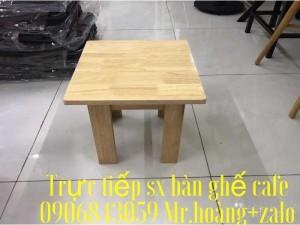Bàn ghế gỗ thấp giá tốt tại xưởng