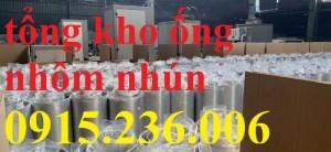 Nơi bán ống nhôm nhún, ống định hình giá rẻ nhất miền bắc
