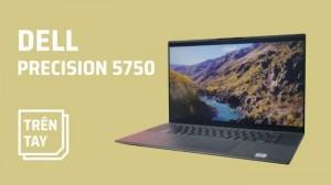Dell Precision 5750 Mobile Workstation+ Quadro RTX 3000 w/6G Siêu Phẩm 2020
