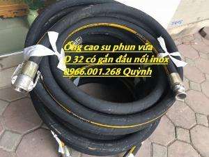 Ống cao su mành thép phi 32 , ống cao su chuyên phun vữa trát tường có ép đầu nối