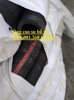 2021-01-16 16:07:41  6  Ống cao su bố vải  hàng Việt Nam,Trung Quốc xả cát, ống xả nước, xả bùn D100,D114,D120,D150,D200 160,000