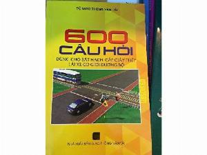 Sách 600 câu hỏi dùng cho sát hạch- cấp giấy