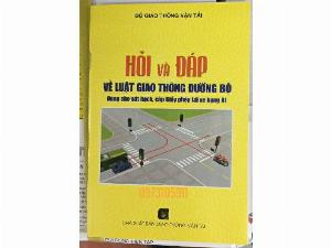 Sách Hỏi và đáp về luật giao thông đường bộ