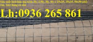 Sản xuất lưới hàn mạ kẽm dây 2ly ô lưới 50x50 khổ 1mx30m, 1m2x30m hàng có sẵn chất lượng cao