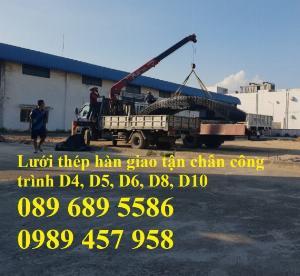 Lưới thép đổ bê tông phi 5, Lưới thép hàn phi 6 và lưới thép phi 4 có sẵn