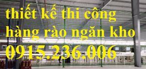 2021-04-13 09:28:42  3  Hàng rào ngăn kho, hàng rào ngăn xưởng phi 4, phi 5, phi 6 làm theo yêu cầu 34,500