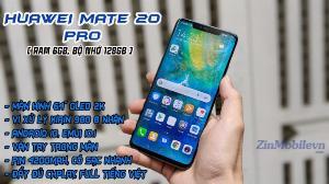 Điện thoại HUAWEI MATE 20 PRO 2 Sim Tại Zinmobile