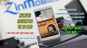 Máy tính bảng 10 Inch giá rẻ : Huawei Mediapad T2 10 Pro