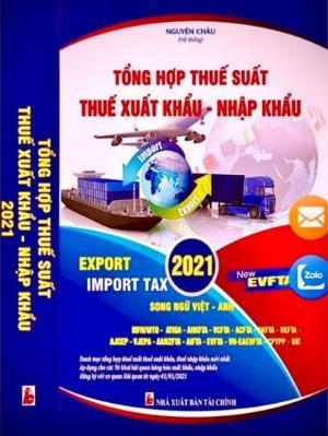 Biểu Thuế Xuất Nhập Khẩu - Tổng Hợp Năm 2021 song ngữ Việt Anh