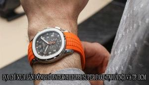 Đồng hồ patek philippe fake tphcm