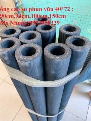 Ống cao su phun vữa bê tông - phụ gia trộn vữa đường kính 50 x 83 mm , 40 x 72 mm chiều dài 90 cm , 93 cm, 100cm
