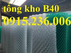Lưới B40, Lưới B40 mạ kẽm, Lưới B40 bọc nhựa PVC hàng sẵn kho