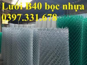 Báo giá lưới B40, Lưới B40 bao tiền 1 mét giá tốt nhất tại Hà Nội