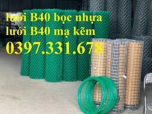 Nơi mua lưới B40 bọc nhựa giá rẻ tại Hà Nội